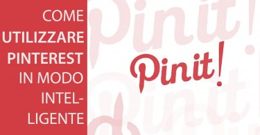 come-utilizzare-pinterest-in-modo-intelligente