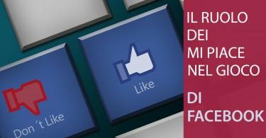 il ruolo dei mi piace in Facebook
