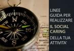 Linee guida per realizzare il Social Caring della tua attività