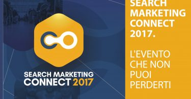Search Marketing Connect 2017. L'evento che non puoi perderti